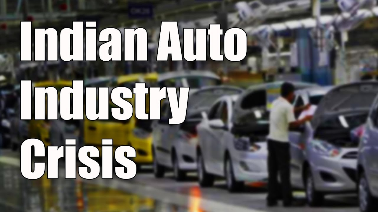 Indian Auto Industry Crises